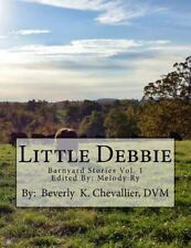 Barnyard Stores: Little Debbie by Beverly Chevallier (2015, Paperback)