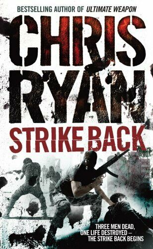 Strike Back By  Chris Ryan. 9780099492153