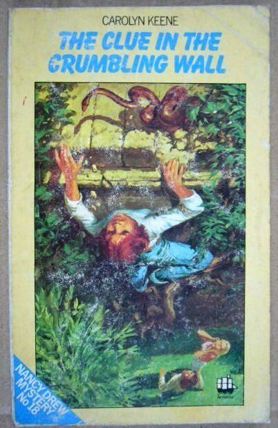 Nancy Drew Mystery #18 - The Clue In The Crumbling Wall - Carolyn Keene .a