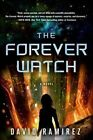 The Forever Watch by Associate Professor of Environmental Engineering David Ramirez (Paperback / softback, 2015)