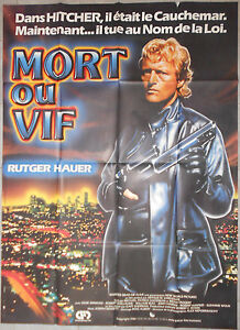 Affiche-MORT-OU-VIF-Wanted-dead-or-alive-RUTGER-HAUER-Gary-Sherman-120x160cm