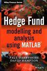 Hedge Fund Modelling and Analysis Using Matlab by Paul Darbyshire, David Hampton (Hardback, 2014)