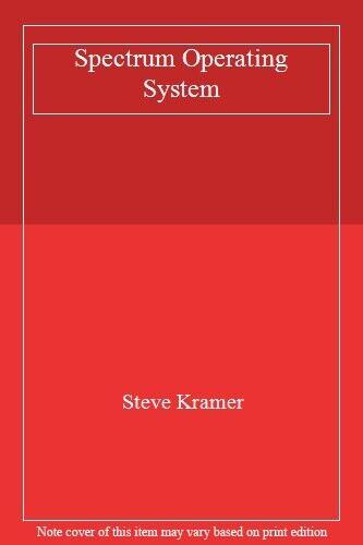 Spectrum Operating System,Steve Kramer