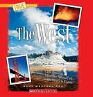 The West by Dana Meachen Rau (Hardback, 2012)