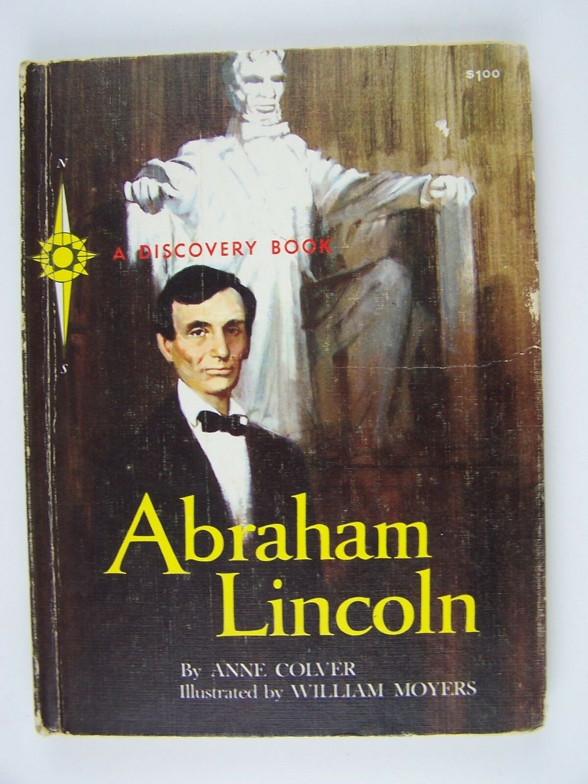 Abraham Lincoln For The People (A Discovery Book) Hardc
