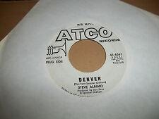 STEVE ALAIMO 45 Denver / I DO- ATCO Records  white label DJ PROMO EXCELLENT