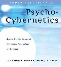 Psycho-Cybernetics : How to Use the Power of Self-Image Psychology for Success