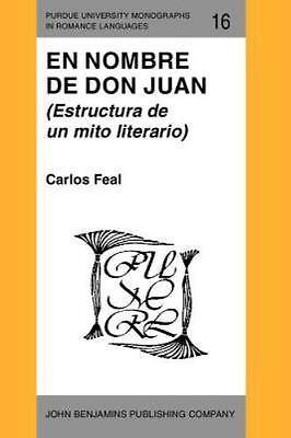 En Nombre De Don Juan Estructura De Un Mito Literario Exlibrary 9780915027460 Ebay