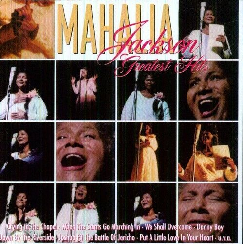 Mahalia Jackson - Greatest Hits [New CD]
