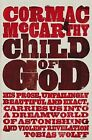 Child of God by Cormac McCarthy (Paperback, 2010)