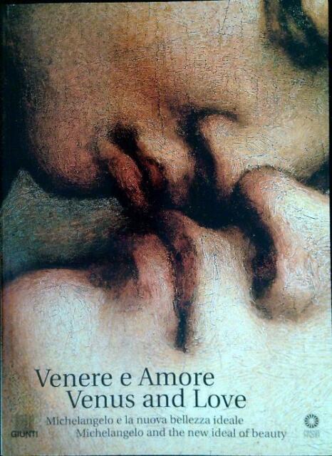 VENERE E AMORE - VENUS AND LOVE  FALLETTI FRANCA - KATZ NELSON JONATHAN GIUNTI