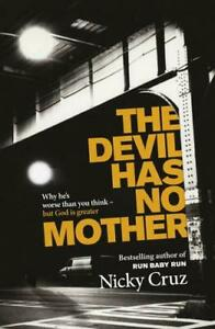 The-Devil-Has-No-Mother-Why-He-039-s-Worse-Than-You-Think-But-God-is-Greater-Ver