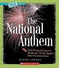 The National Anthem by Elaine Landau (Paperback / softback, 2008)