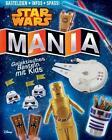 Star Wars Mania von Amanda Formaro (2015, Kunststoffeinband)