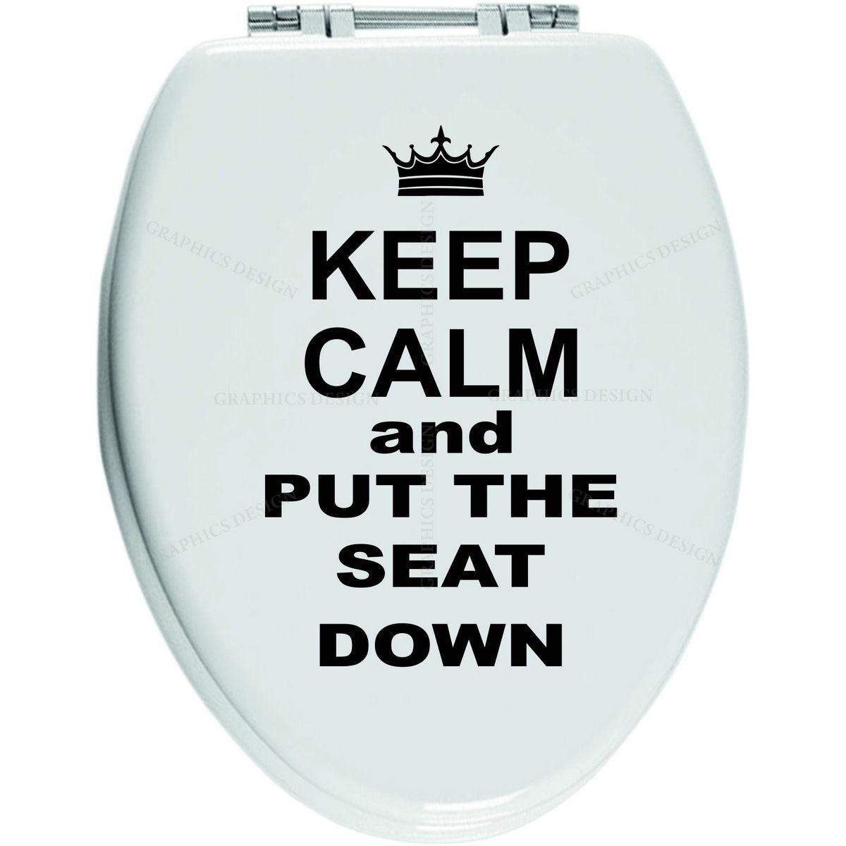 Keep Calm And Put The Seat Down VINYL STICKER TOILET SEAT Bathroom