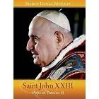 Saint John XXIII: Pope of Vatican II by Bishop Donal Murray (Paperback, 2014)