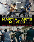 The Ultimate Guide to Martial Arts Movies of the 1970s: 500+ Films Loaded with Action, Weapons and Warriors by Dr Craig D Reid (Paperback / softback, 2010)