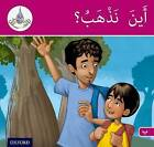 The Arabic Club Readers: Pink Band B: Where are We Going? by Maha Sharba, Amal Ali, Ilham Salimane, Rabab Hamiduddin (Paperback, 2014)