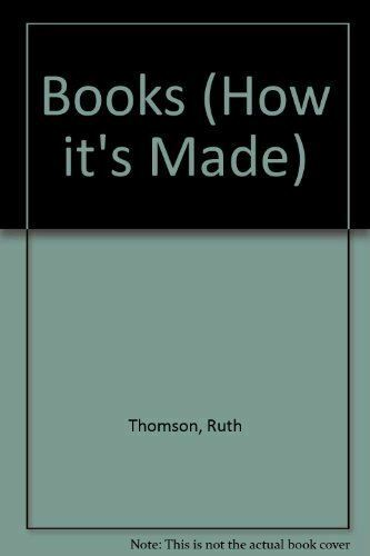 Thomson, Ruth, Books (How it's Made S.), Very Good, Hardcover