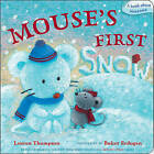 Mouse's First Snow by Lauren Thompson (Board book, 2011)