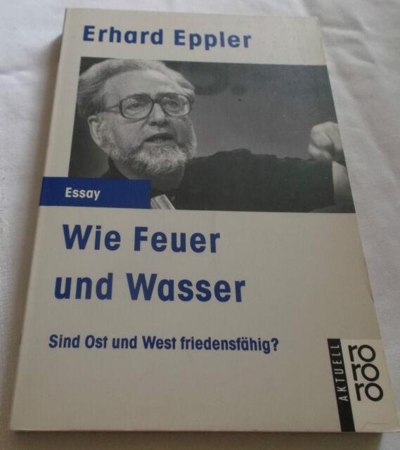 Erhard Eppler Wie Feuer und Wasser Sind Ost und West friedensfähig