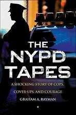 The NYPD Tapes: A Shocking Story of Cops, Cover-ups, and Courage-ExLibrary