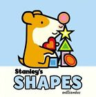 Stanley's Shapes by William Bee (Board book, 2016)