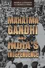Mahatma Gandhi and India's Independence by Ann Malaspina (Hardback, 2016)