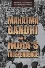 Mahatma Gandhi and India's Independence by Ann Malaspina (Hardback, 2016)