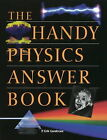 The Handy Physics Answer Book by P.Erik Gundersen (Paperback, 1998)