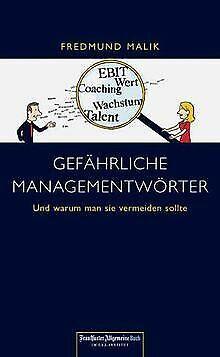 Gefährliche Managementwörter. Und warum man sie vermeide... | Buch | Zustand gut