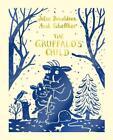The Gruffalo's Child von Julia Donaldson (2015, Gebundene Ausgabe)