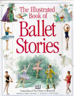 The Illustrated Book of Ballet Stories, Newman, Barbara, Very Good Book