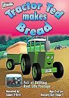 Tractor Ted Makes Bread (DVD, 2006)