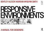 Responsive Environments by Sue McGlynn, Graham Smith, Paul Murrain, Alan Alcock (Paperback, 1985)