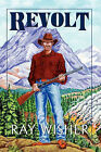Revolt by Ray Wisher (Paperback / softback, 2010)