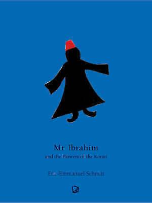 (Very Good)-Monsieur Ibrahim and the Flowers of the Koran (Paperback)-Schmitt, E