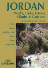 Jordan - Walks Treks Caves, Climbs and Canyons: In Pella, Ajlun, Moab, Dana, Petra, Rum by Tony Howard, Di Taylor (Paperback, 2008)