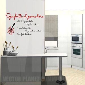 Wall stickers ricetta spaghetti pomodoro frase adesivo cucina kitchen italian 39 s ebay - Wall stickers per cucina ...