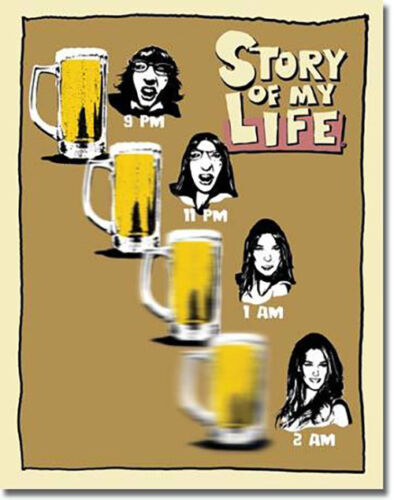 Beer Goggles Story of My Life Beers Alcohol Humor Metal Sign