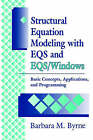 Structural Equation Modeling with EQS and EQS/WINDOWS: Basic Concepts, Applications and Programming by Barbara M. Byrne (Paperback, 1994)