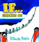 If... Marches on by Steve Bell (Hardback, 2006)