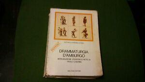 LESSING - DRAMMATURGIA D'AMBURGO - BULZONI - 1975, 1mg21