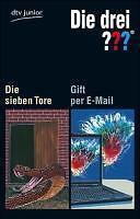 Die drei ??? Die sieben Tore / Gift per E-Mail von André Marx und Ben Nevis