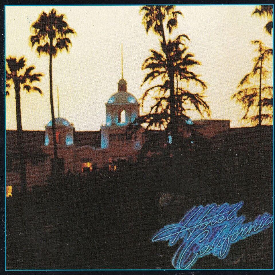 EAGLES: HOTEL CALIFONIA, pop