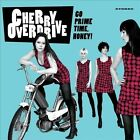 Go Prime Time, Honey! by Cherry Overdrive (Vinyl, Oct-2010, Heptown)