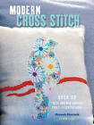 Modern Cross Stitch: Over 30 Fresh and New Counted Cross-Stitch Patterns by Hannah Sturrock (Paperback, 2015)