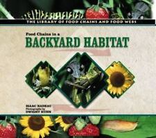 Food Chains in a Backyard Habitat (Library of Food Chains and Food Web-ExLibrary