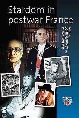 Stardom in Postwar France by Berghahn Books (Paperback, 2011)