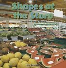 Shapes at the Store: Identify and Describe Shapes by Amy Bartowski (Paperback / softback, 2013)